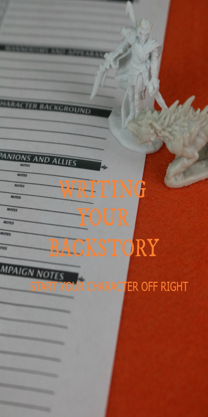 Learn how to create a backstory worthy of your character.