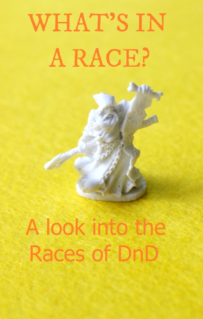 What are DnD races made of? Learn about it here!